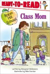 Class Mom - Margaret McNamara, Mike Gordon