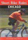 Short Bike Rides in and around Chicago - Christopher Collier