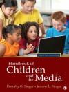 Handbook of Children and the Media - Dorothy G. Singer, Jerome L. Singer