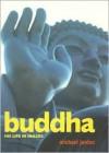 Buddha: His Life in Images - Michael Jordan
