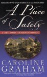 A Place Of Safety - Caroline Graham