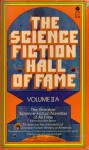 The Science Fiction Hall of Fame: Vol IIA (2A) - Ben Bova