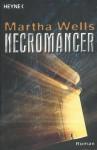 Necromancer - Martha Wells