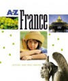 A to Z France (A to Z) - Justine Korman Fontes, Ron Fontes