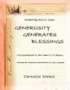 Generosity Generates Blessings: Principles for Becoming a Wise Steward in God's Kingdom - Carmelia Stokes