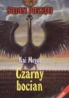 Czarny bocian - Kai Meyer