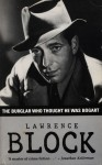 The Burglar Who Thought He Was Bogart (Bernie Rhodenbarr Mystery) - Lawrence Block