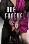 One Funeral - Kat Bastion, Stone Bastion