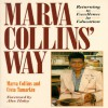 Marva Collins' Way: Updated - Marva Collins, Civia Tamarkin, Alex Haley