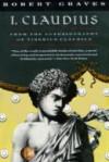 I, Claudius: From the Autobiography of Tiberius Claudius - Robert Graves