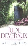 Wild Orchids - Jude Deveraux