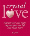 Crystal Love - Judy Hall