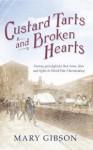 Custard Tarts and Broken Hearts - Mary Gibson