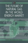 The Future of Natural Gas in the World Energy Market - The Emirates Center for Strategic Studies and Research