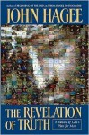 The Revelation Of Truth: A Mosaic Of God's Plan For Man - John Hagee