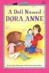 A Doll Named Dora Anne - Yona Zeldis McDonough, DyAnne DiSalvo-Ryan, Dyanne DiSalvo Ryan