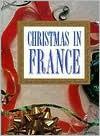 Christmas in France - Passport Books