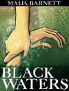 Black Waters (Book 1 in the Songstress Trilogy) - Maija Barnett