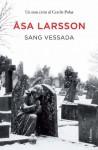 Sang vessada (Clàssica) (Catalan Edition) - Åsa Larsson, AB BONNIERFORLAGEN, VIVES COLOM NURIA VIVES COLOM NURIA