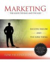 Marketing: The Good, the Bad and the Ugly - Tom Feltenstein, Michael Gerber