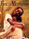 Fire on the Mountain - Jane Kurtz, E.B. Lewis