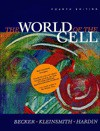 World of the Cell and the Biology Place - Wayne M. Becker