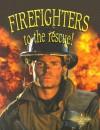 Firefighters to the Rescue - Bobbie Kalman