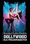 Bollywood dla początkujących - Krzysztof Lipka-Chudzik