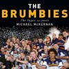 The Brumbies: The Super 12 Years - Michael McKernan