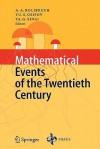 Mathematical Events of the Twentieth Century - A.A. Bolibruch, Ludvig D. Faddeev, Yuri I. Manin, V.B. Filippov, Vladimir M. Tikhomirov, Anatoly M. Vershik, Yu.S. Osipov, Yakov G. Sinai