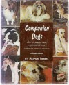 Companion dogs; how to choose, train, and care for them - Arthur Liebers