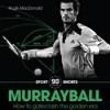Murrayball: How to Gatecrash the Golden Era (90 Minutes Shorts) - Hugh Macdonald