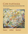 Con Fantasia: Reviewing and Expanding Functional Italian Skills - Marcel Danesi, Salvatore Bancheri