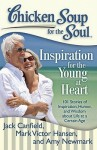 Chicken Soup for the Soul: Inspiration for the Young at Heart: 101 Stories of Inspiration, Humor, and Wisdom about Life at a Certain Age - Jack Canfield, Mark Victor Hansen, Amy Newmark