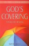 God's Covering: A Place of Healing - David Cross