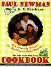 Hole in the Wall Gang Cookbook: Kid-Friendly Recipes for Families to Make Together - Paul Newman, A.E. Hotchner