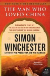 The Man Who Loved China - Simon Winchester