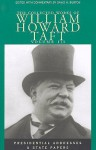 Collected Works Taft, Vol. 3: Presendential Addresses & State Papers - William Howard Taft