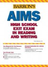 Barron's AIMS Reading and Writing: Arizona's Instrument to Measure Standards, High School Exit Exams - Dianna Sanchez B.S., Dianna Sanchez