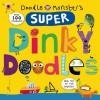 Super Dinky Doodles - Roger Priddy