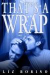 That's a Wrap - Liz Borino