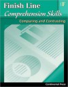 Reading Comprehension Workbook: Finish Line Comprehension Skills: Comparing and Contrasting, Level F - 6th Grade - continental press