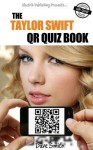 The Taylor Swift Qr Quiz Book - Dave Smith