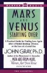 Mars and Venus Starting Over: Mars and Venus Starting Over (Audio) - John Gray