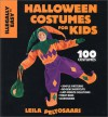 Illegally easy Halloween costumes for kids: 100 costumes with simple patterns, no-sew shortcuts, last-minute solutions, treat bags & accessories - Leila Peltosaari