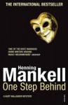 One Step Behind: Kurt Wallander - Henning Mankell, Ebba Segerberg