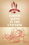 Darwin Alone in the Universe - M.A.C. Farrant
