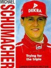 Michael Schumacher (Heroes On Wheels) - Christopher Hilton