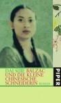 Balzac Und Die Kleine Chinesische Schneiderin Roman - Sijie Dai