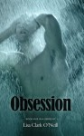 Obsession - Lisa Clark O'Neill